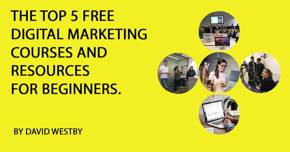 Top 5 Free Digital Marketing Courses and Resources